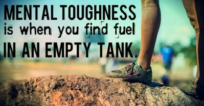 mental toughness..work in progress
